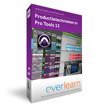 Pro Tools training everlearn | Productietechnieken in pro Tools 12