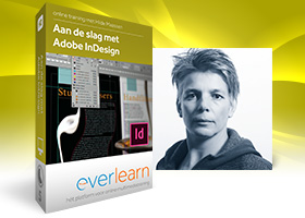 Adobe InDesign | online cursus documenten opmaken | everlearn