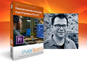 Premiere Pro cursus Geavanceerde montage