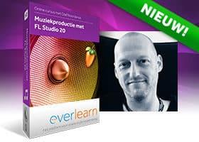 FL Studio 20 - Nieuw cursus muziekproductie met FL Studio 20 - everlearn