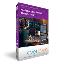 Ableton Live 11 - training muziekproductie | everlearn